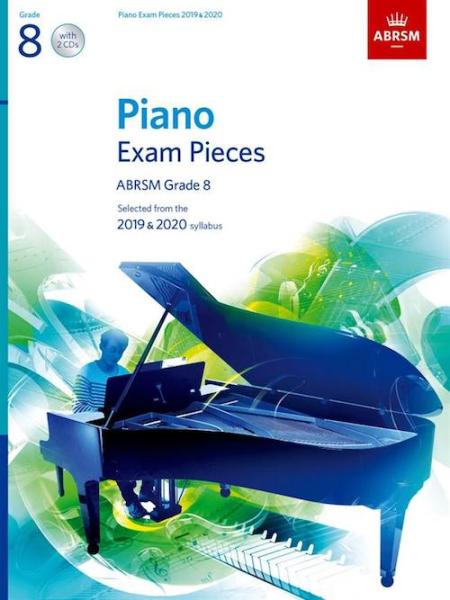 PIANO EXAM PIECES 2019-2020 GRADE 8 WITH CD
