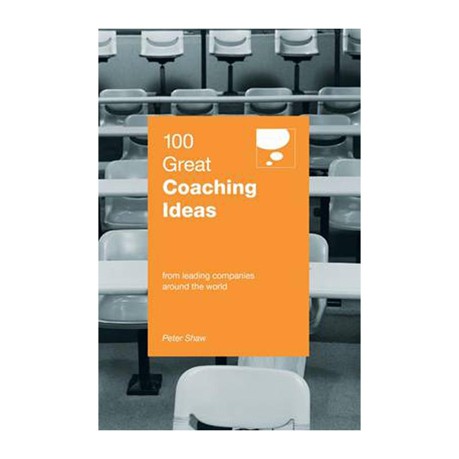 100 Great Coaching Ideas (Paperback)