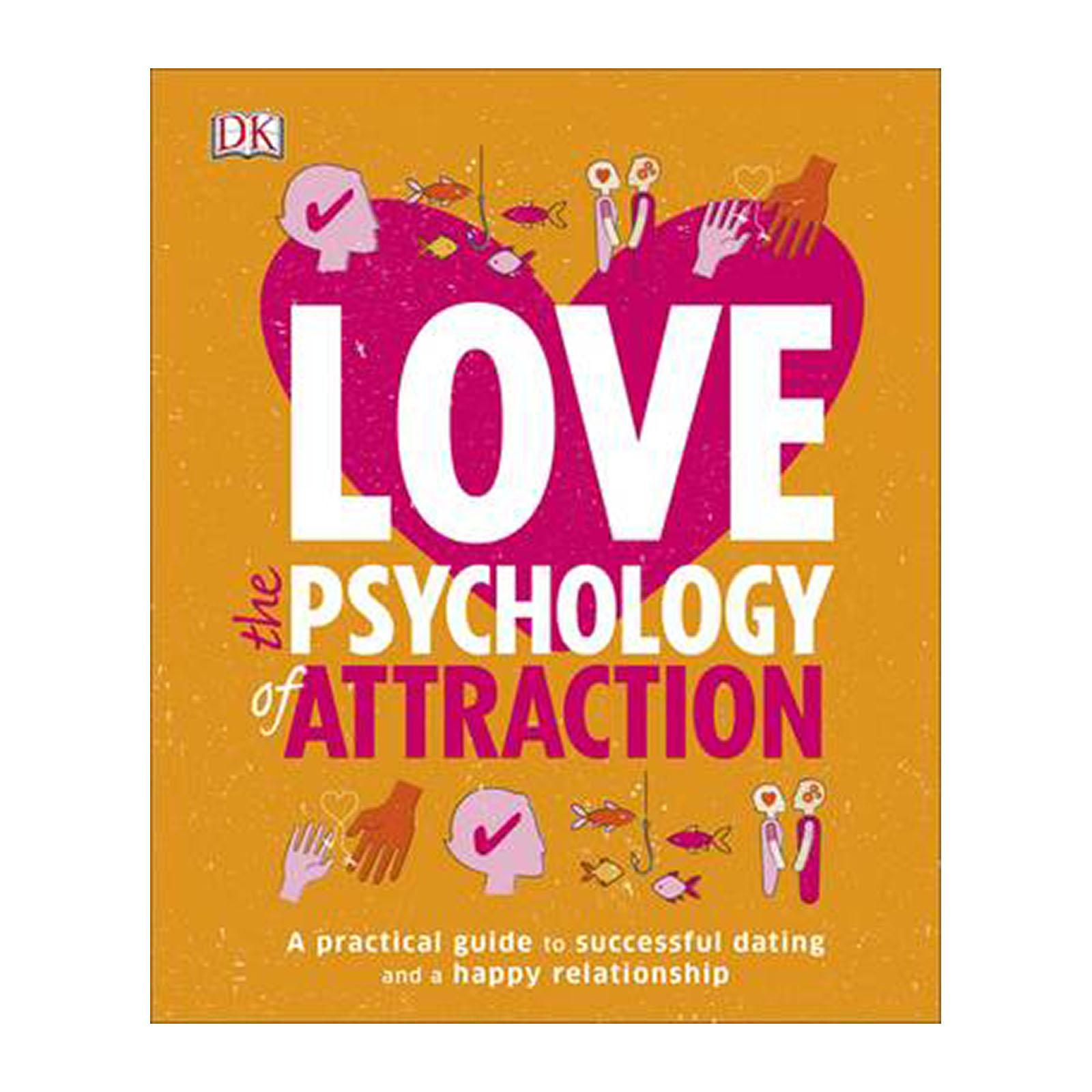 Love The Psychology Of Attraction (Paperback)
