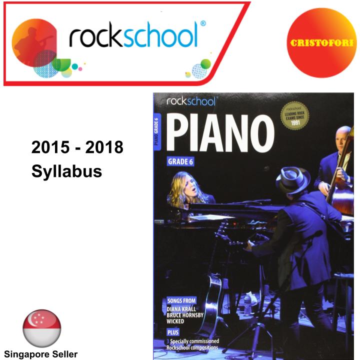 ROCKSCHOOL Piano - Grade 6 (2015 - 2018 Syllabus Book)