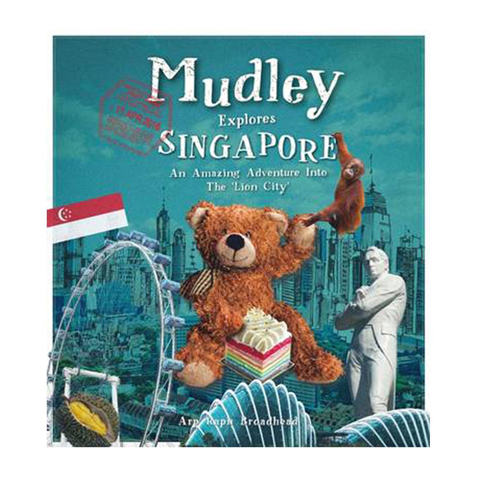 Mudley Explores Singapore: An Amazing Adventure Into The Lion City (Paperback)