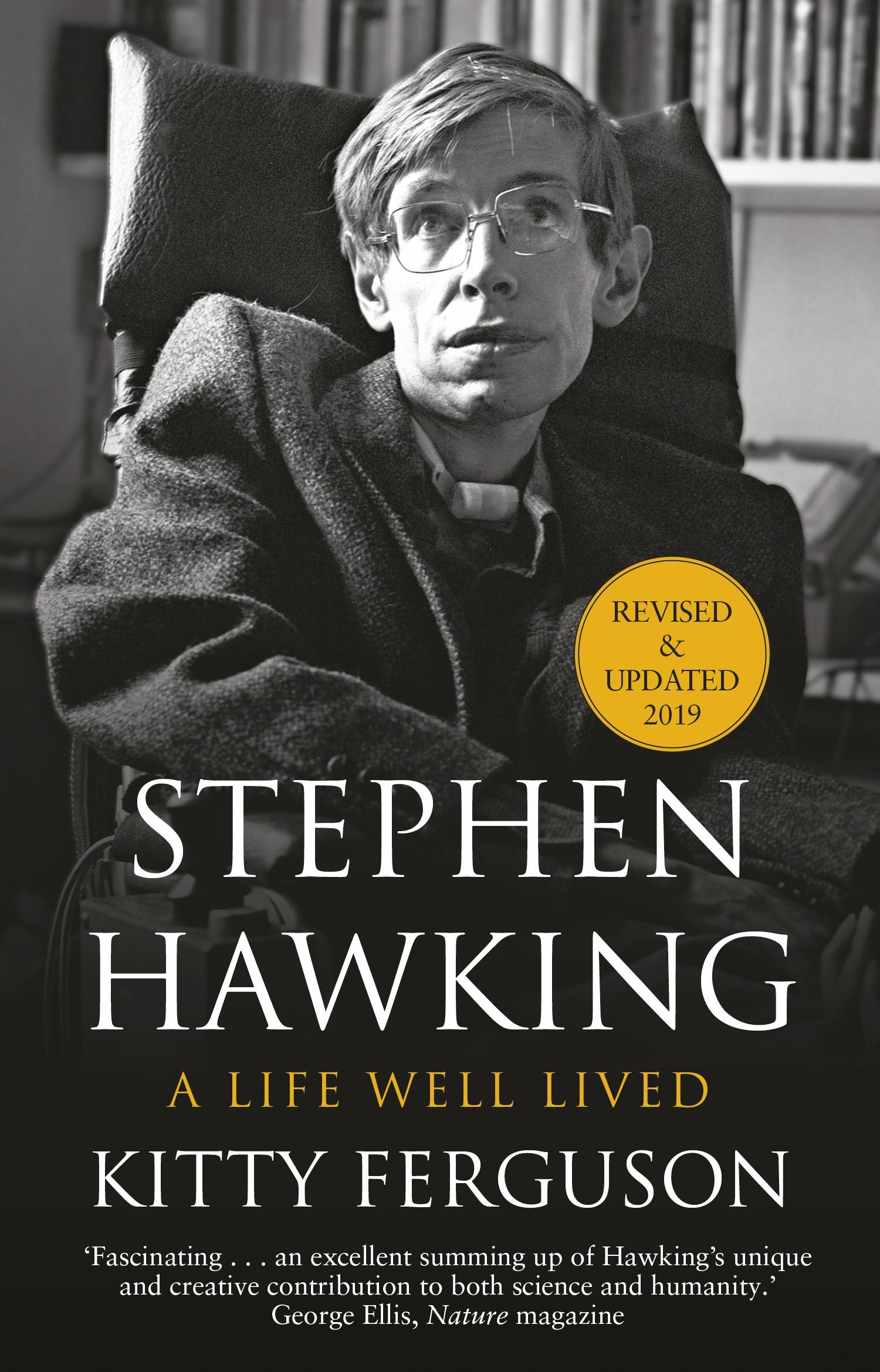 Stephen Hawking: A Life Well Lived by Kitty Ferguson