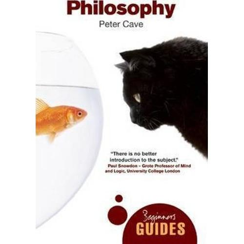 Philosophy : A Beginners Guide