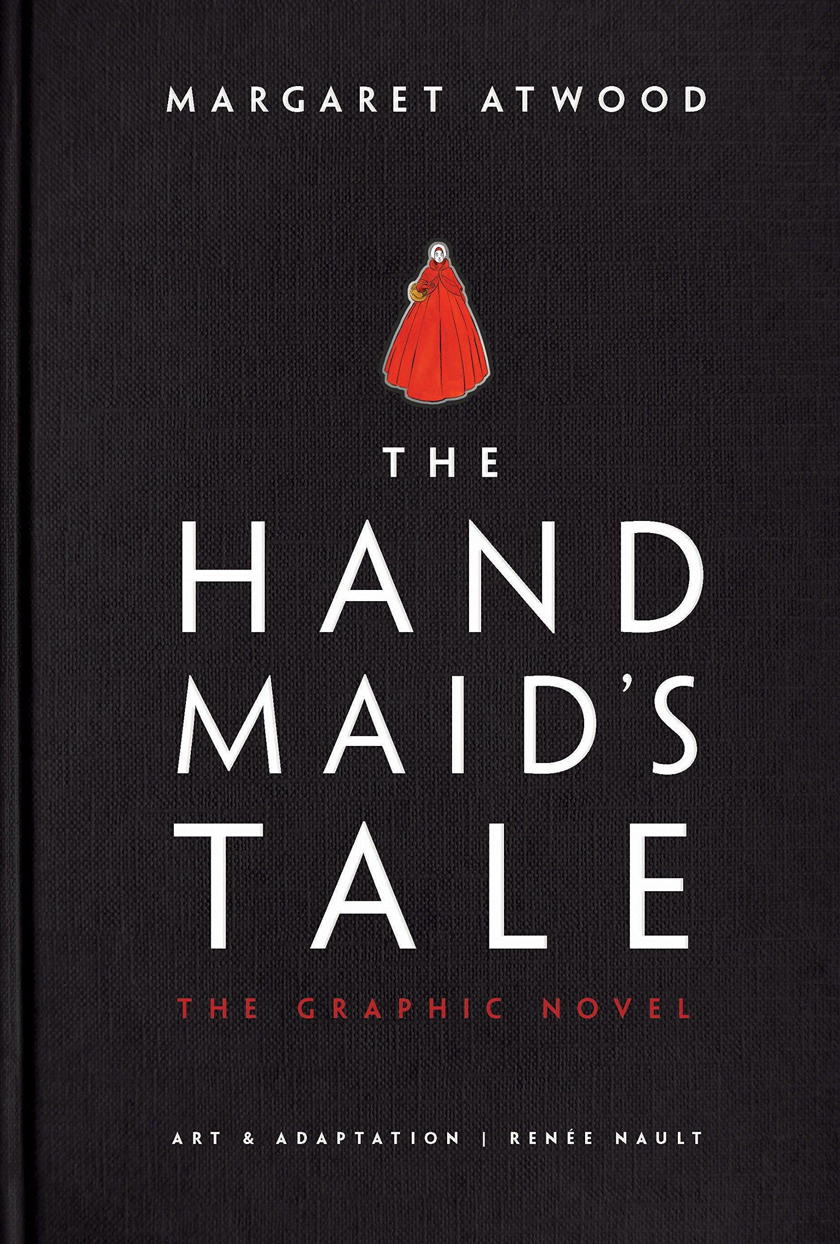 The Handmaids Tale (Graphic Novel): A Novel by  Margaret Atwood
