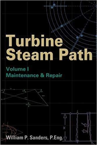 Turbine Steam Path Volume I: Maintenance and Repair