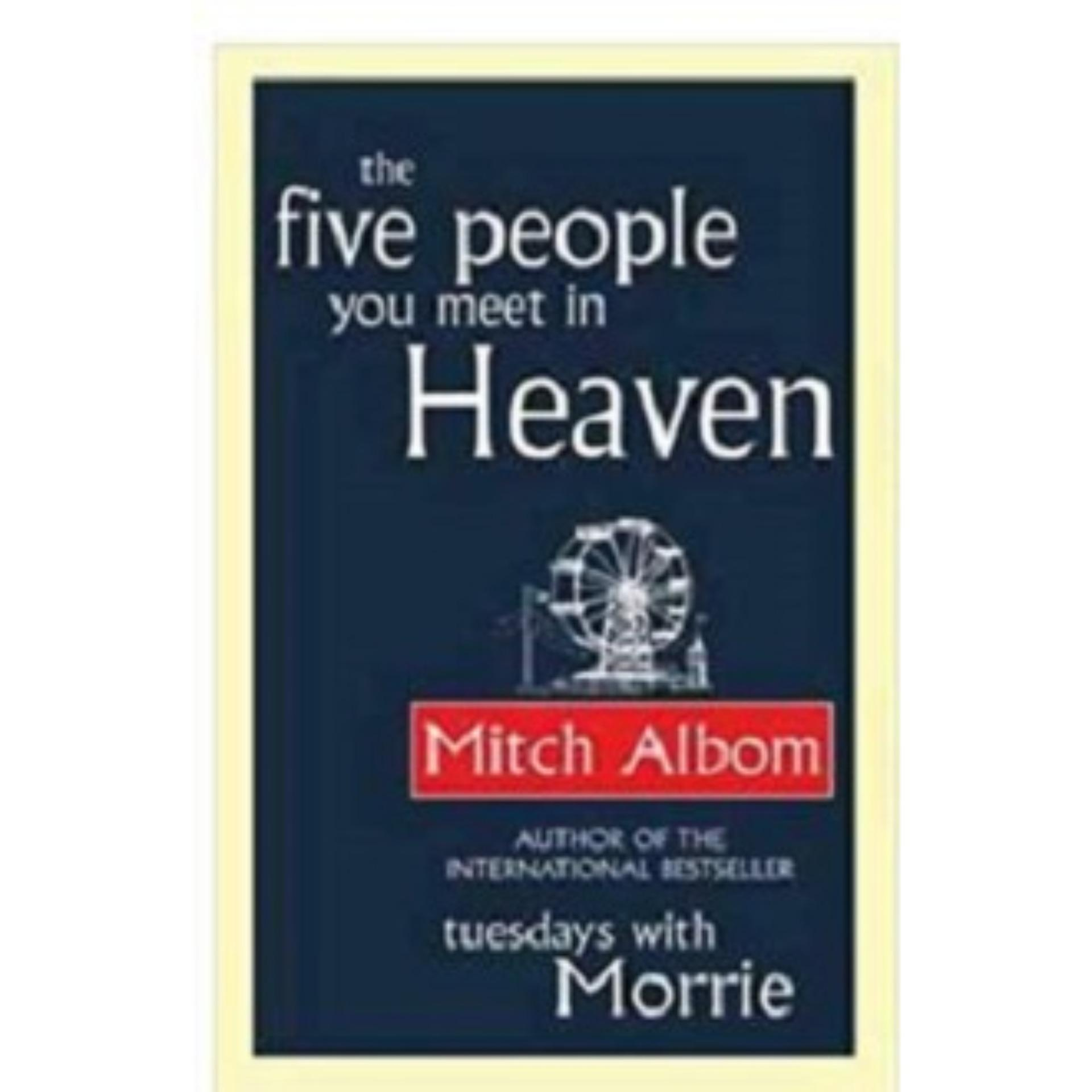 The Five People You Meet in Heaven Novel by Mitch Albom ( 5 people in heaven) ebook