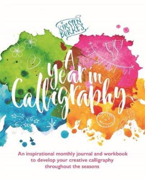 Kirsten Burke's A Year in Calligraphy PB (9781787415072)