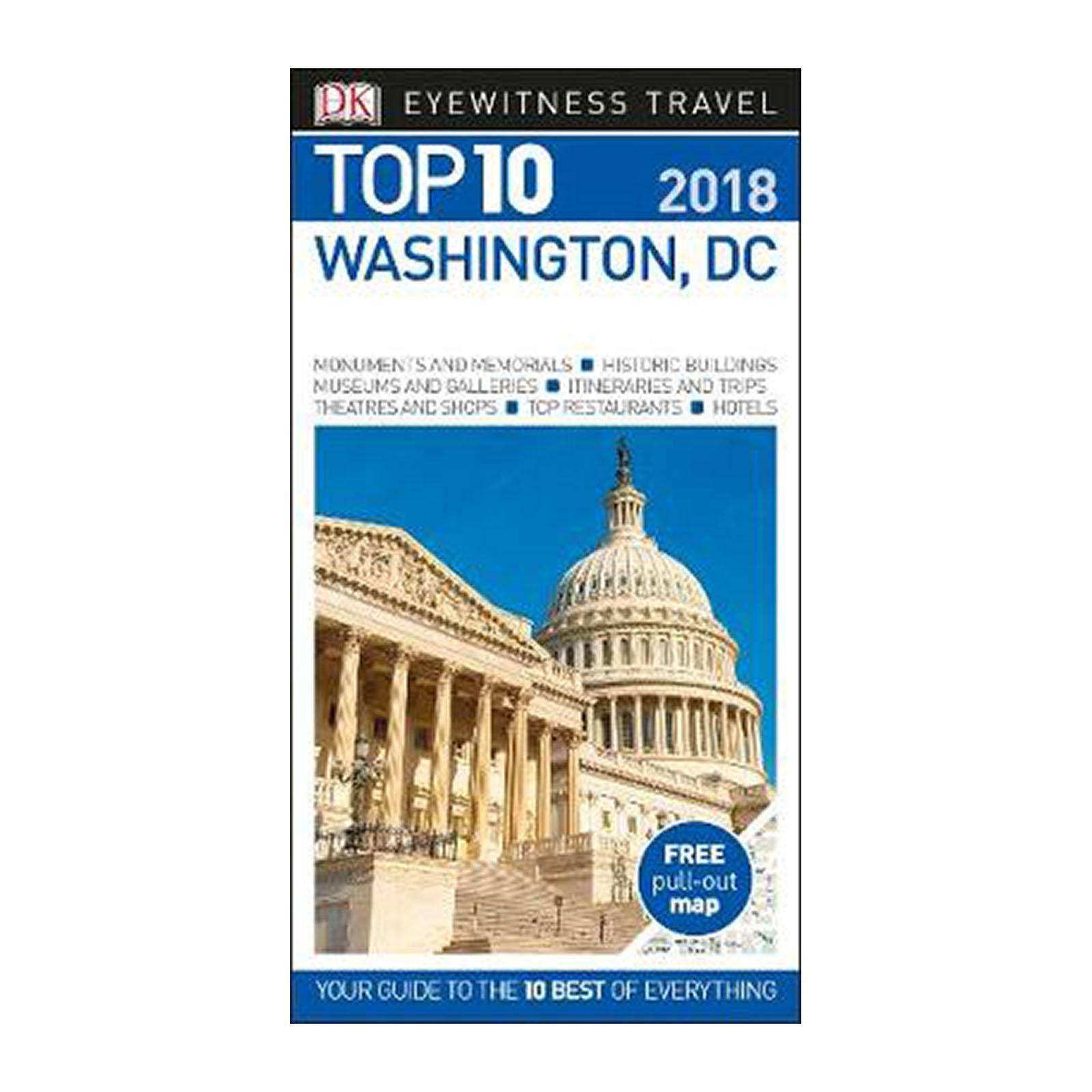 Top 10 Washington And Dc: 2018 (Paperback)
