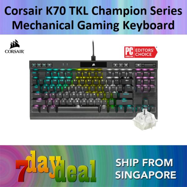 Corsair K70 RGB TKL Champion Series Mechanical Gaming Keyboard CHERRY MX Speed Singapore
