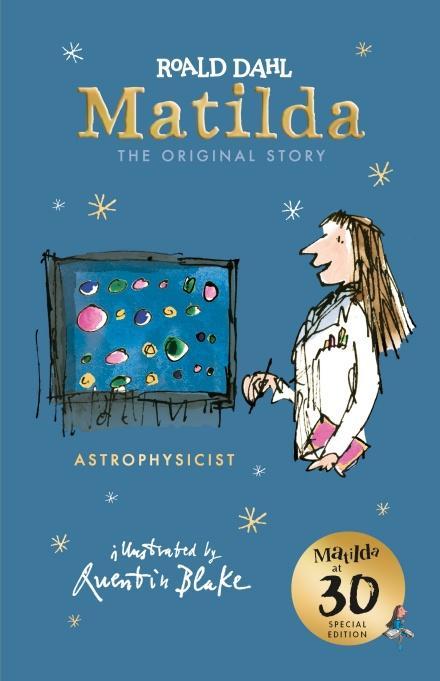 [Roald Dahl] Matilda at 30: Astrophysicist