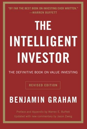 The Intelligent Investor: The Definitive Book On Value Investing. A Book Of Practical Counsel By Experal.com.
