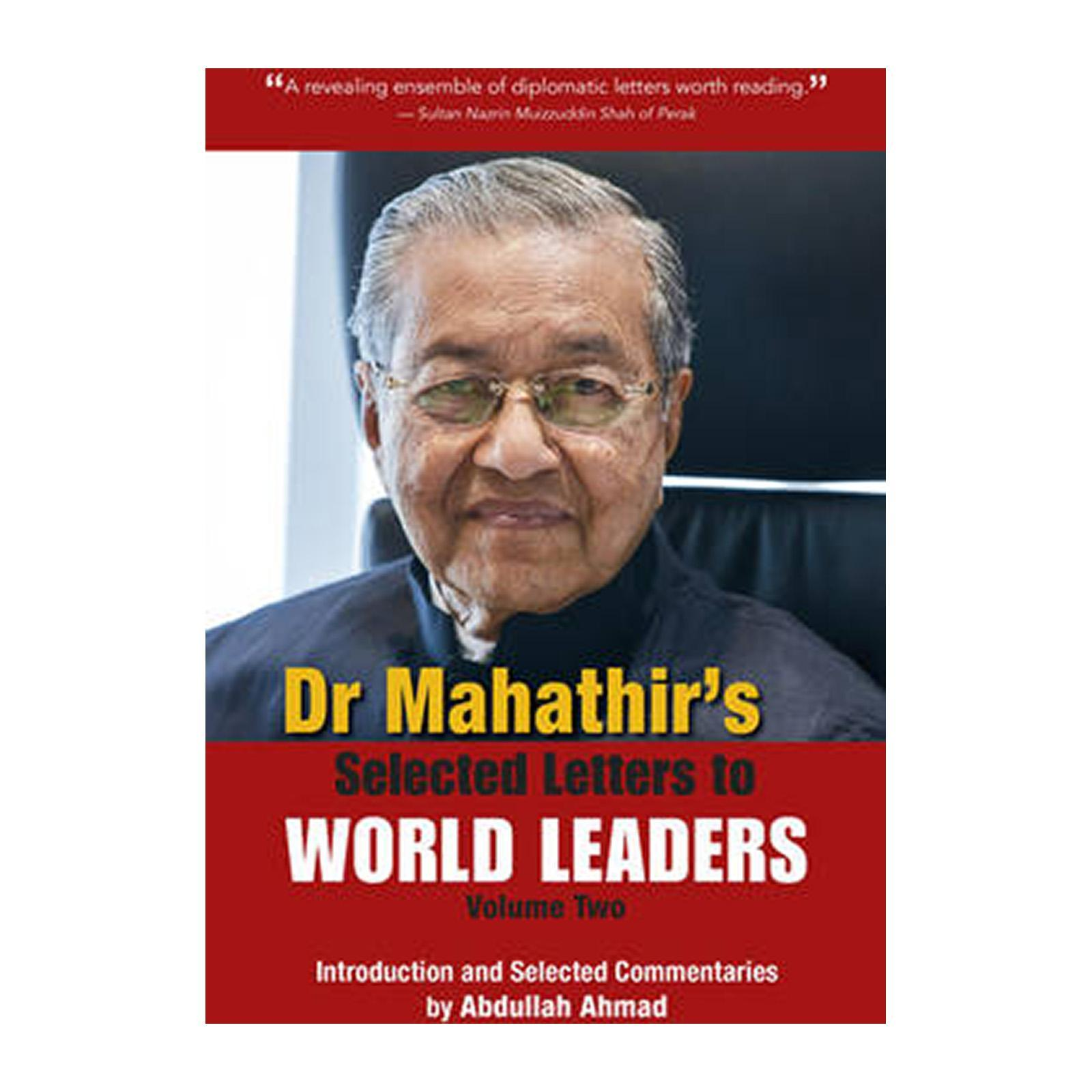 Dr. Mahathirs Selected Letters To World Leaders: Volume 2 (Paperback)