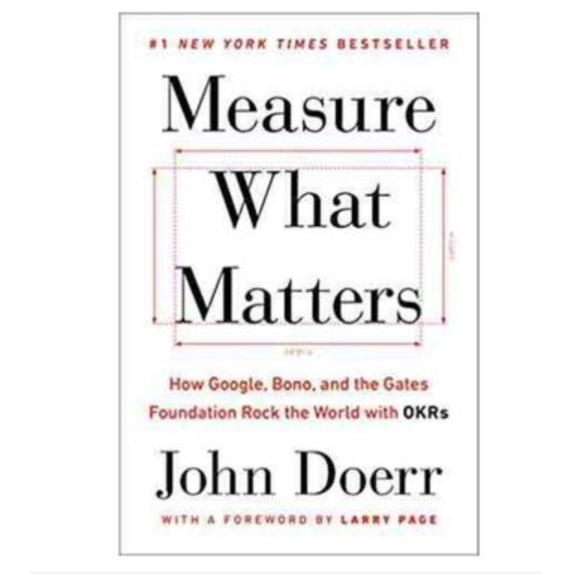Measure what matters: How google bono and the gates foundation rock the world ebook