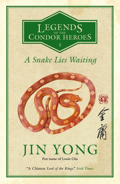 Legends Of The Condor Heroes 3: A Snake Lies Waiting / English Fiction Books / (9780857054623)