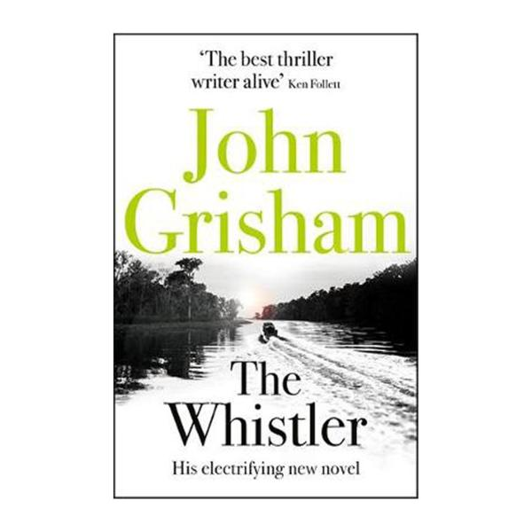 The Whistler: The Number One Bestseller (Paperback)