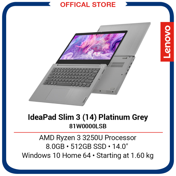 Lenovo IdeaPad Slim 3 (14)   AMD Ryzen 3 3250U Processor   8GB   512GB SSD   14   2Y Premium Care Warranty   Platinum Grey
