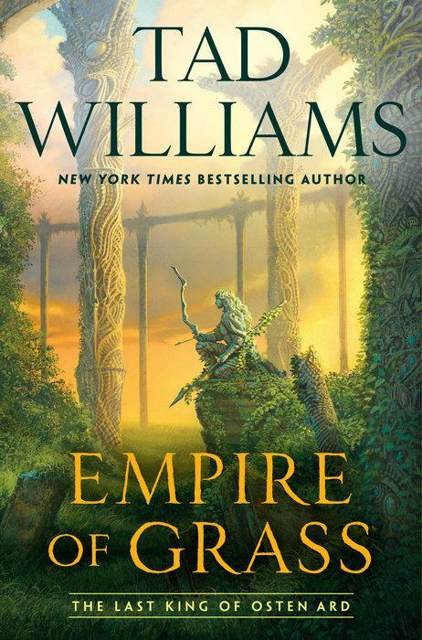 Empire of Grass (Last King of Osten Ard) by  Tad Williams