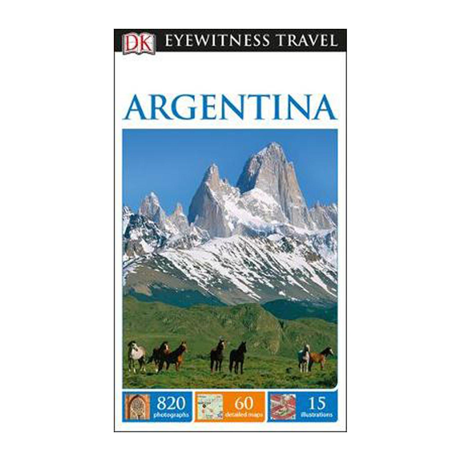 Dk Eyewitness Travel Guide Argentina (Paperback)