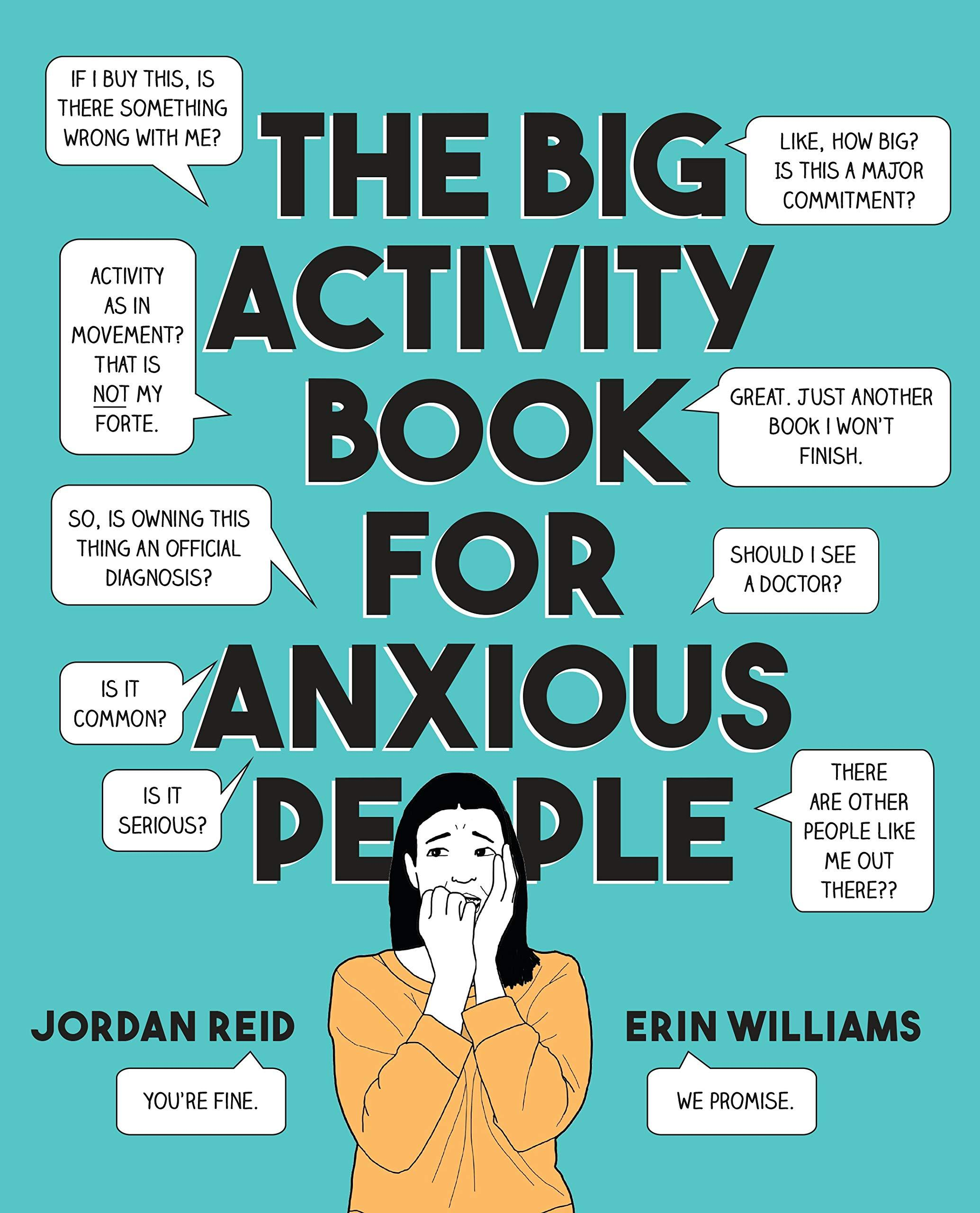 The Big Activity Book for Anxious People by  Jordan Reid