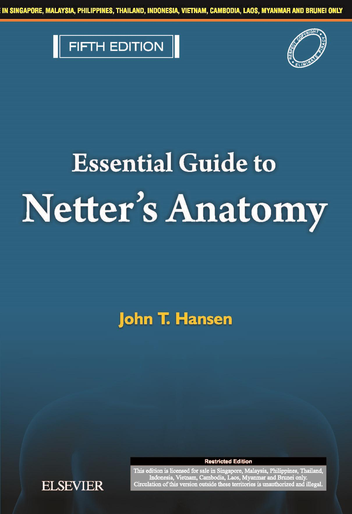 Essential Guide For Netter's Anatomy, 5e (Netter, Hansen, 9789814666695 )
