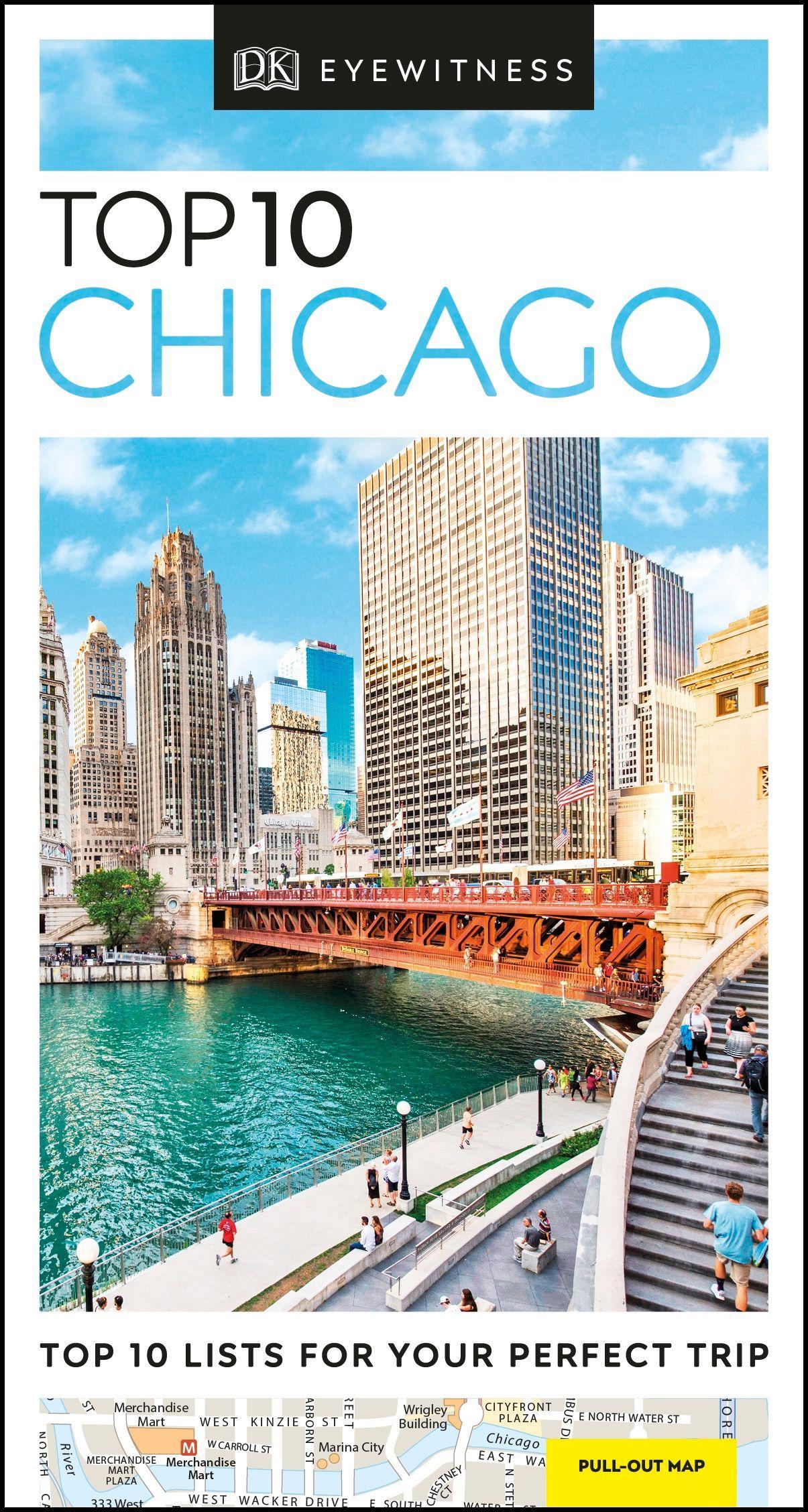 Top 10 Chicago (DK Eyewitness Travel Guide) by DK Eyewitness Travel