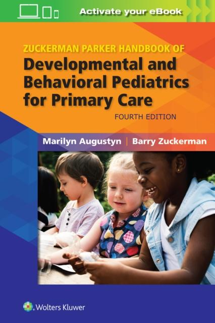 Zuckerman Parker Handbook of Developmental and Behavioral Pediae, 4ed (Author: Augustyn, ISBN: 9781496397393)