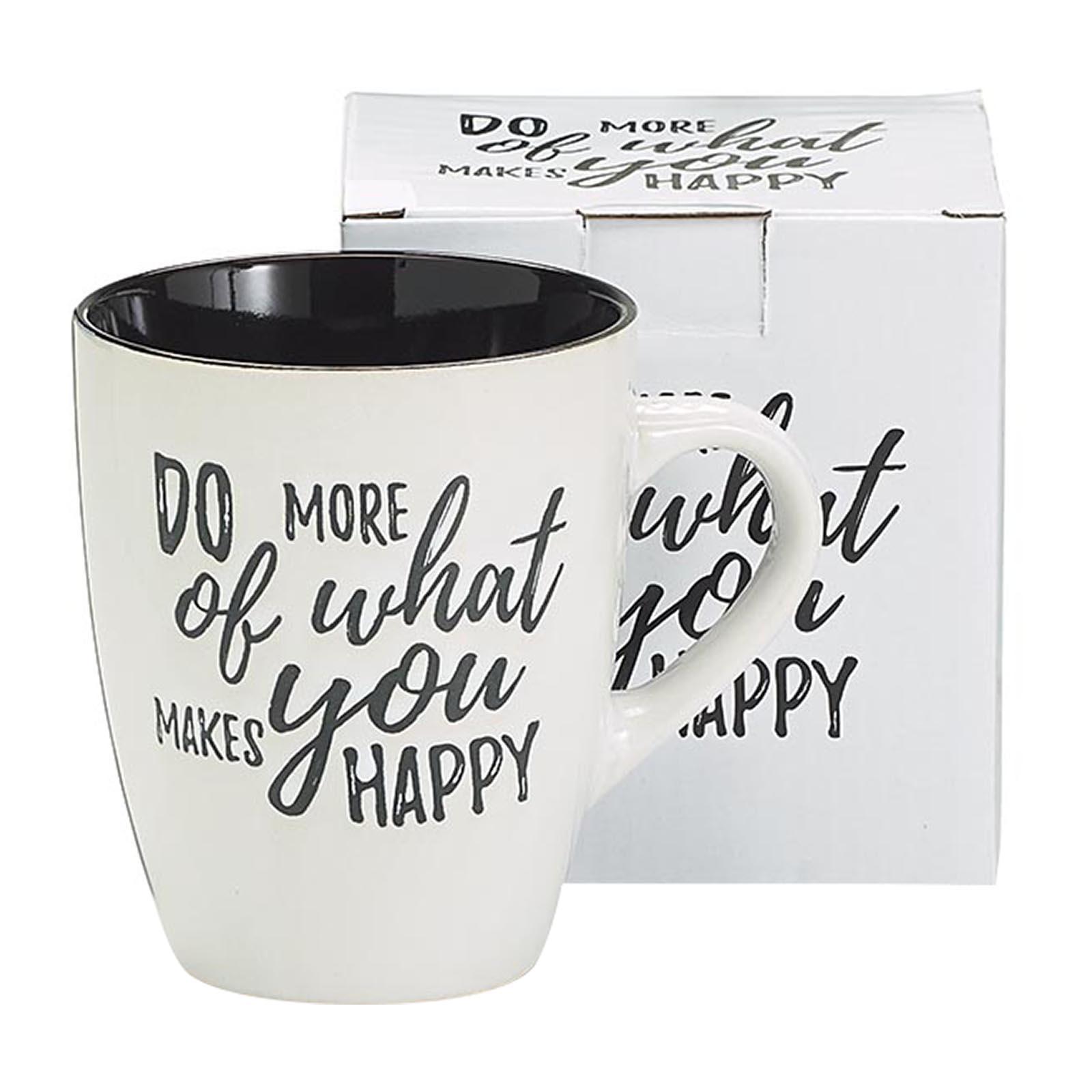 Burton & Burton 14 Oz Mug - Do More Of What Makes U Happy