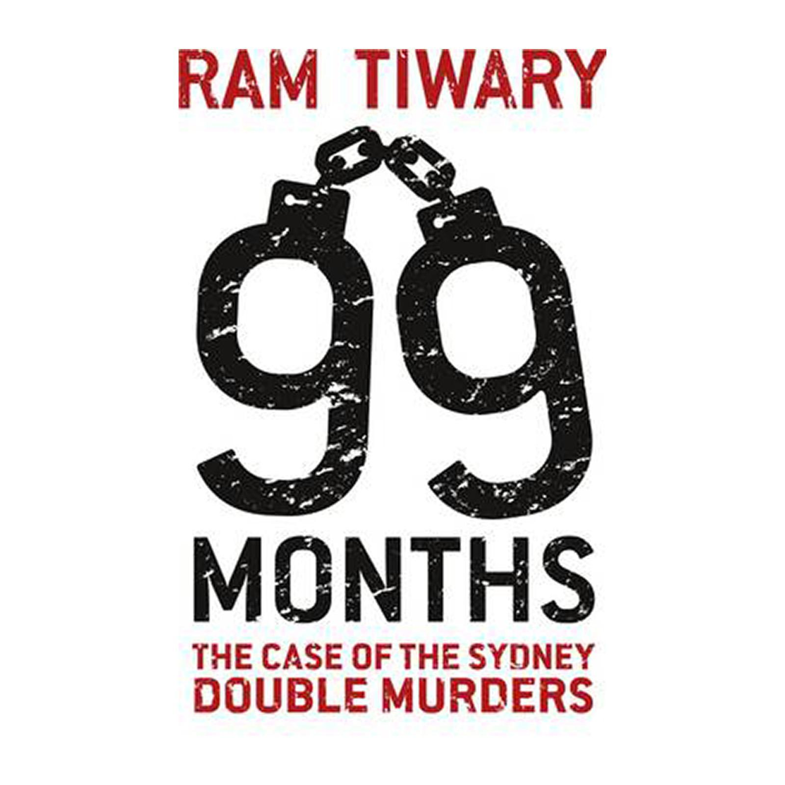 99 Months: The Case Of The Sydney Double Murders (Paperback)