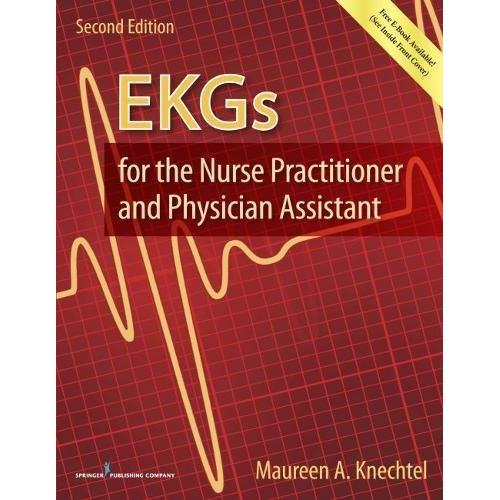EKGs for the Nurse Practitioner and Physician Assistant, Second Edition - Paperback