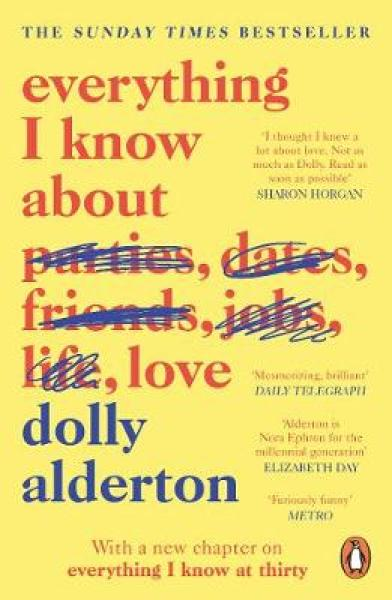 Everything I Know About Love PAPERBACK (9780241982105)
