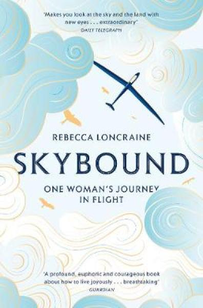 Skybound: A Journey In Flight PB (9781447273875)