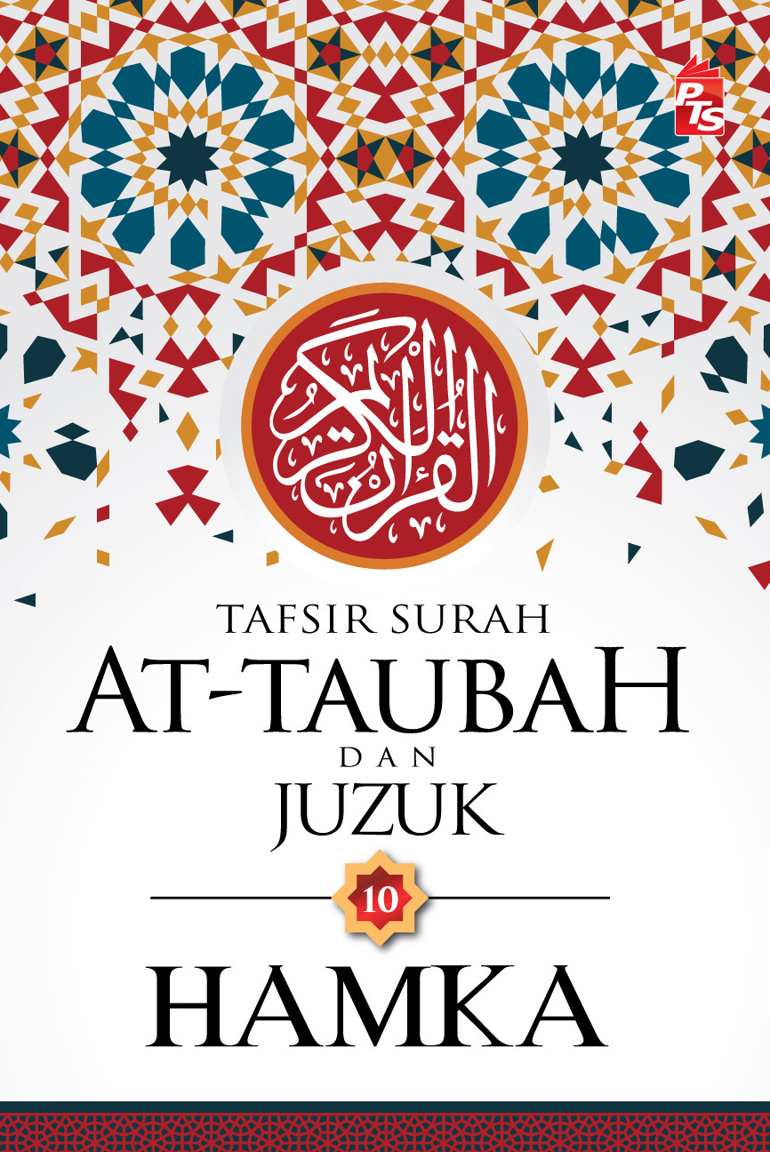 Tafsir Surah At-Taubah & Juzuk 10-Hamka