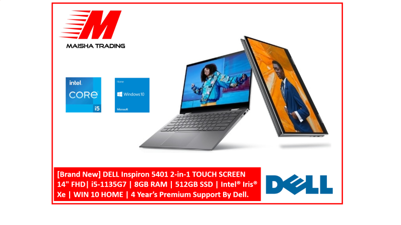 [Brand New] DELL Inspiron 5401 2-in-1 TOUCH SCREEN 14 FHD  i5-1135G7   8GB RAM   512GB SSD   Intel Iris Xe    WIN 10 HOME   4 Years Premium Support By Dell.