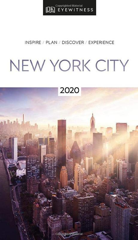 DK Eyewitness Travel Guide New York City: 2020 by DK