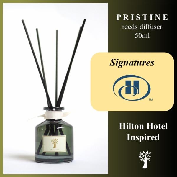 Pristine Reed Diffuser Hilton Scent (Signature) 50ml - AROMA