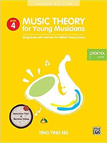Music Theory for Young Musicians - Grade 4 - Study Notes with Exercises for ABRSM Theory Exams - Ying Ying Ng