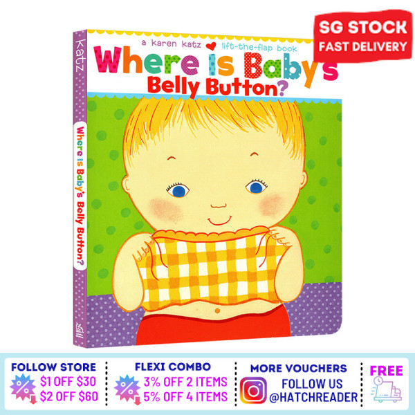 [SG Stock] Where Is Babys Belly Button? English Story Flap book for children child kids baby 0 1 2 3 4 5 6 years old learning sensory play flash card picture