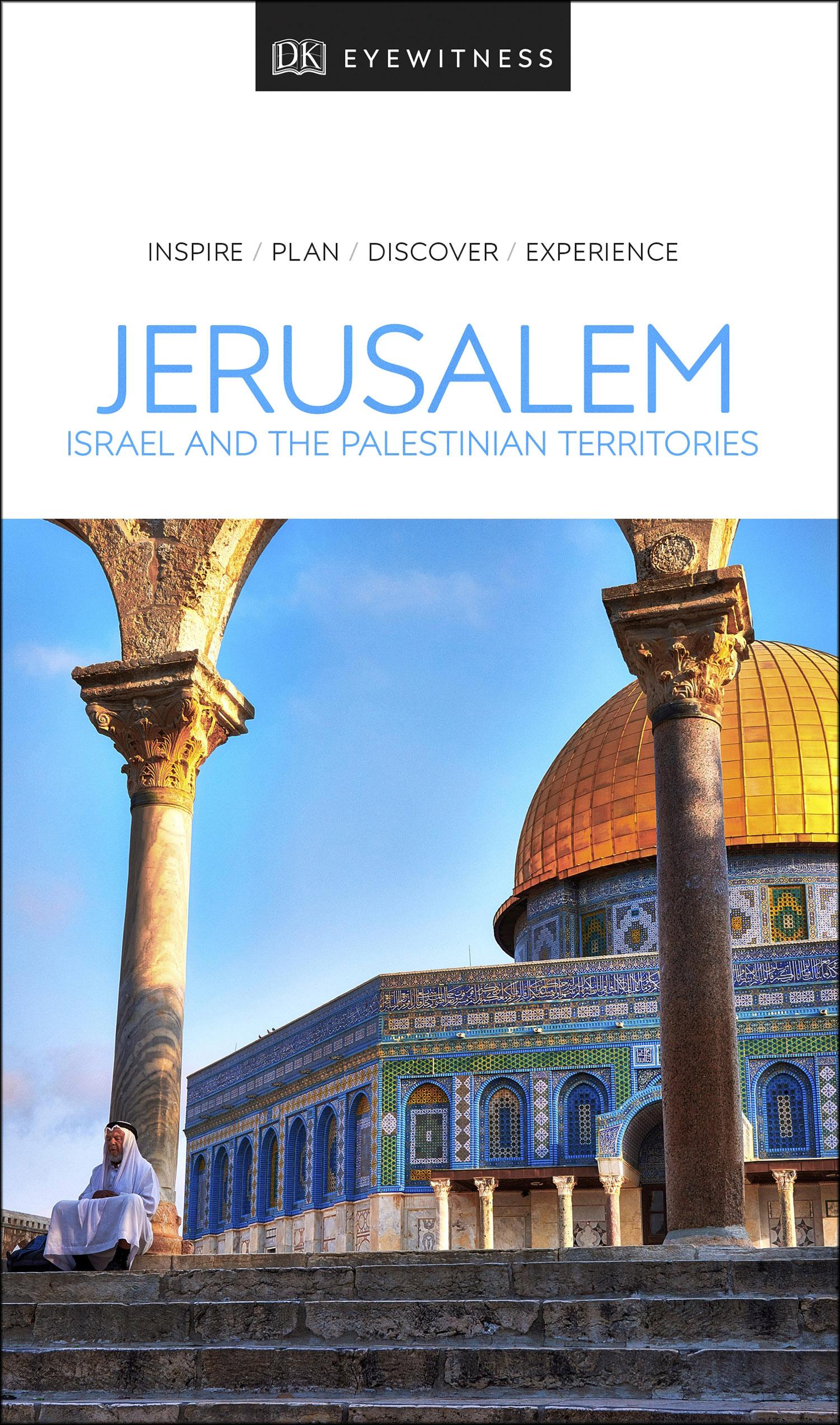 DK Eyewitness Travel Guide Jerusalem, Israel and the Palestinian Territories by Unknown Author