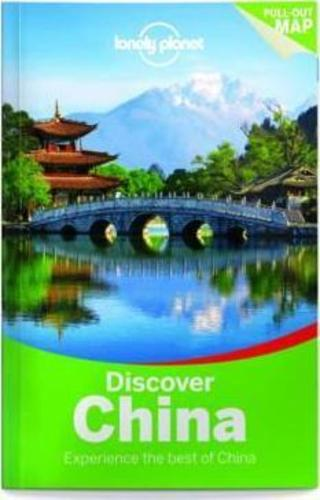 Lonely Planet Discover China : Experience the best of China