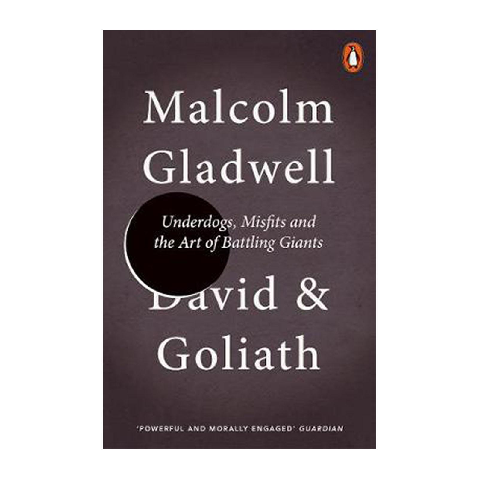 David And Goliath: Underdogs And Misfits And The Art Of Battling Giants (Paperback)