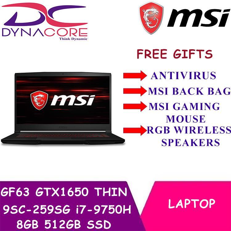 MSI 9th Gen GF63 GTX1650 THIN 9SC - 259SG (i7-9750H / 8GB / 512GB / WIN 10) 15.6 FHD GAMING LAPTOP