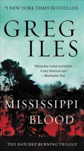 Mississippi Blood : The Natchez Burning Trilogy
