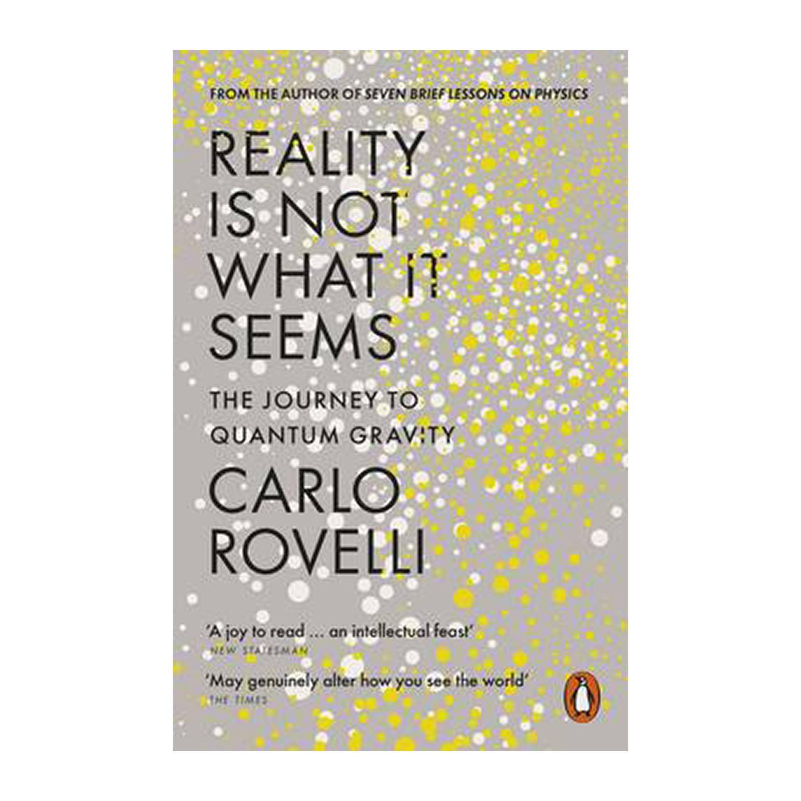 Reality Is Not What It Seems: The Journey To Quantum Gravity (paperback) By Redmart.