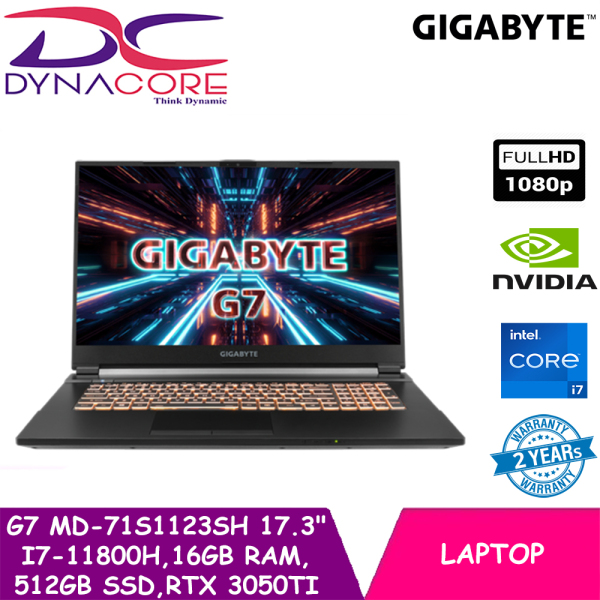 DYNACORE - GIGABYTE G7 MD-71S1123SH |17.3inches 144Hz | RTX 3050Ti-4GB | i7-11800H | 16GB RAM | 512GB SSD | WIN 10 HOME | 2 YEARS WARRANTY BY GIGABYTE