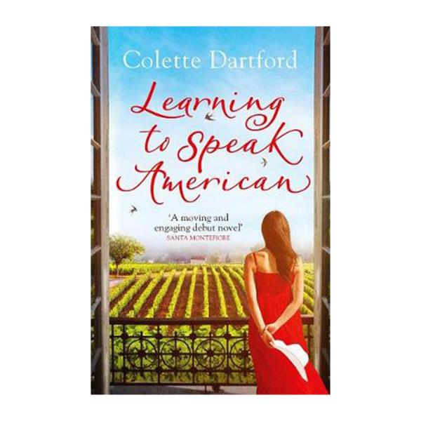 Learning To Speak American: A Life-Affirming Story Of Starting Again (Paperback)
