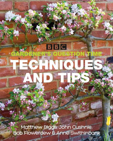 BBC Gardeners Question Time Techniques and Tips