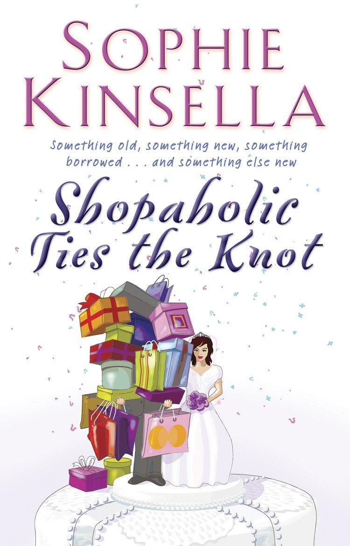 Shopaholic Ties The Knot [A]