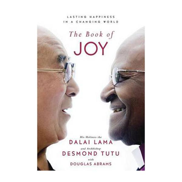 The Book Of Joy: Lasting Happiness In A Changing World (Hardback)