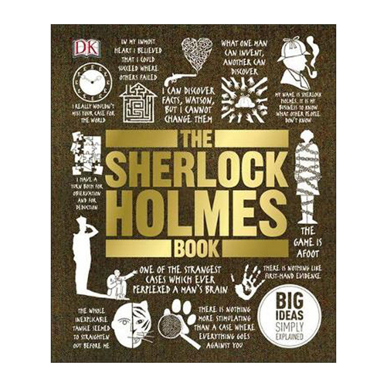The Sherlock Holmes Book: Big Ideas Simply Explained (Hardback)