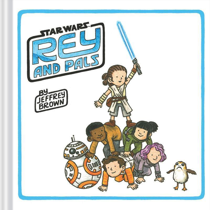 Rey and Pals (Star Wars) by  Jeffrey Brown